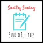 Sanity Saving Studio Policies